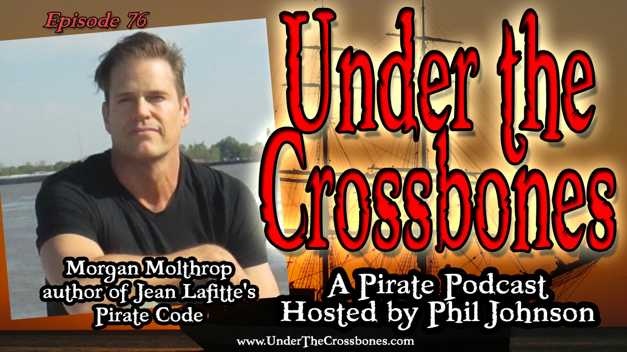 Morgan Molthrop Jean Lafitte's Pirate Code